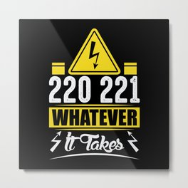 220221 what ever it takes Metal Print