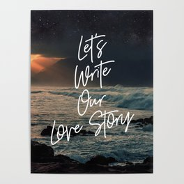 Let's Write Our Love Story Poster
