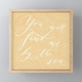 You will find me by the sea (Beige) Framed Mini Art Print