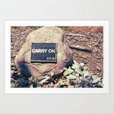 Carry On Art Print