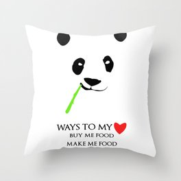 Ways to be in a panda's heart Throw Pillow