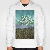 starbucks Hoodies featuring Starbucks Is Life by Tumblweave