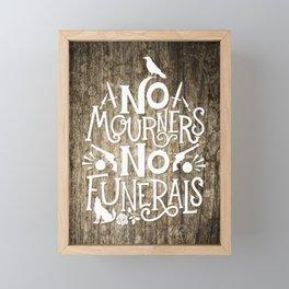 No Mourners No Funerals Framed Mini Art Print