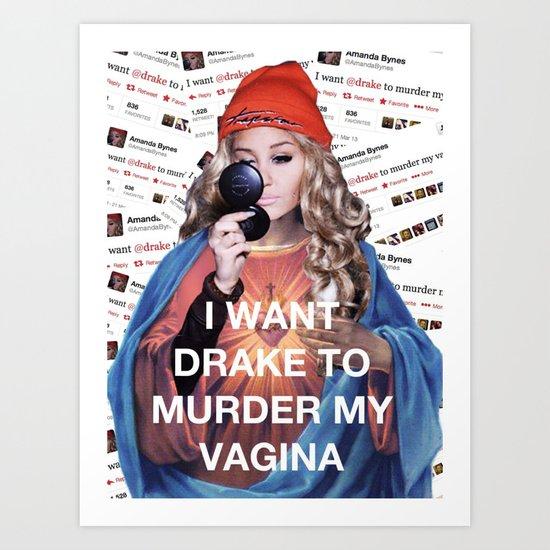 Amanda Bynes Loves Drake Art Print