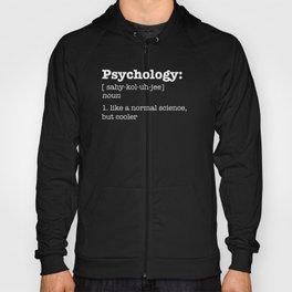 Psychology Definition / Psychologist College Major Degree design Hoody