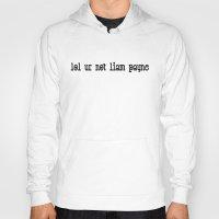 liam payne Hoodies featuring lol ur not liam payne by ReadytoBuy_Shop