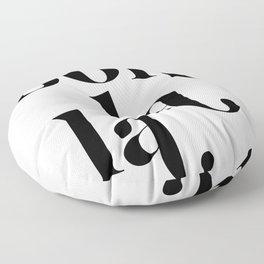 ooh la la Floor Pillow