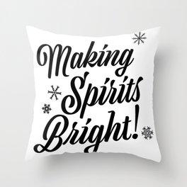 Making Spirits Bright Throw Pillow
