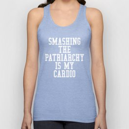 Smashing The Patriarchy is My Cardio (Black & White) Unisex Tank Top