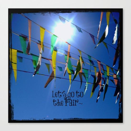 Let's go to the fair Canvas Print