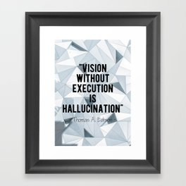 Motivational - Thomas A. Edison quote 1 Framed Art Print