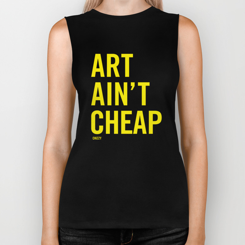 Art Ain't Cheap Biker Tank by Chadmize BKT8061462