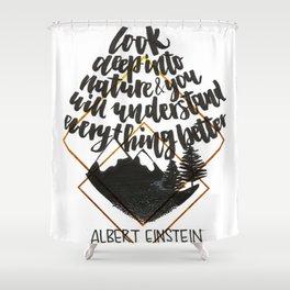 Einstein quote Shower Curtain