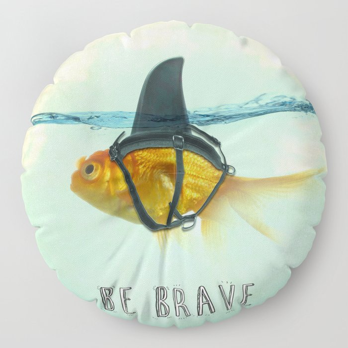 Be Brave - Brilliant Disguise Floor Pillow