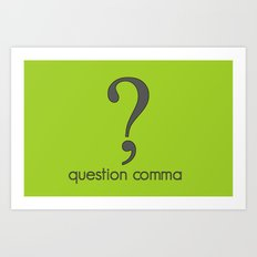 Question Comma Art Print