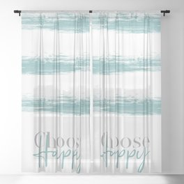Text Art CHOOSE HAPPY | turquoise Sheer Curtain