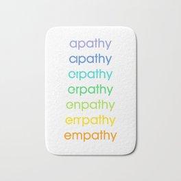 apathy/empathy 2 Bath Mat