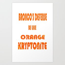BRONCOS D Art Print