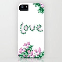 Cyclamen love iPhone Case