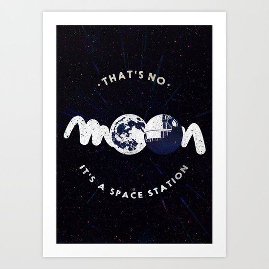 That's no moon. It's a space station v2 Art Print
