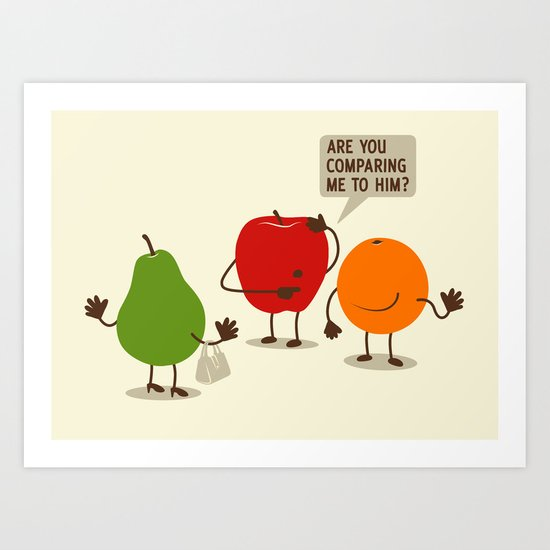 Like Apples and Oranges Art Print