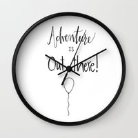 adventure is out there Wall Clocks featuring adventure by Clover & Finch