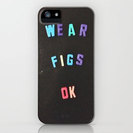 Wear Figs OK iPhone Case