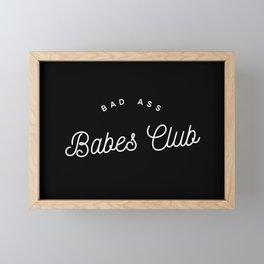 BAD ASS BABES CLUB B&W Framed Mini Art Print