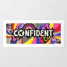 Confident Art Print