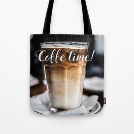 Coffe time! Tote Bag