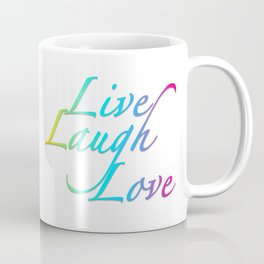 Live, Laugh, Love Coffee Mug