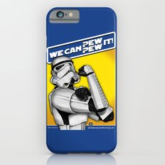Stormtrooper: 'WE CAN PEW-PEW IT!' Slim Case iPhone 6s