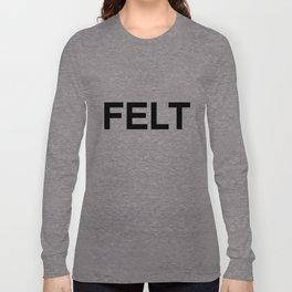 Felt - Primitive Painters Long Sleeve T-shirt