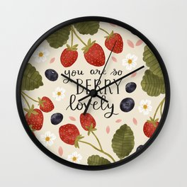 You Are So Berry Lovely Wall Clock