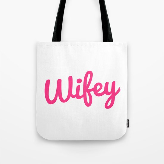 Wifey Quote Tote Bag