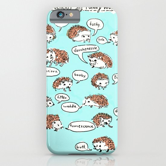 Hedgehogs Say Funny Things iPhone & iPod Case