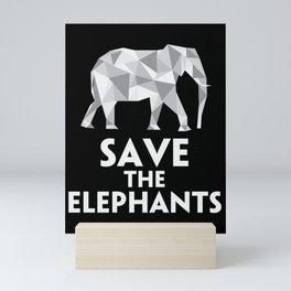 Save The Elephants save animal Mini Art Print