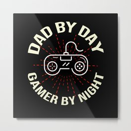 Father's Day DAD By Day Gamer By Night Metal Print