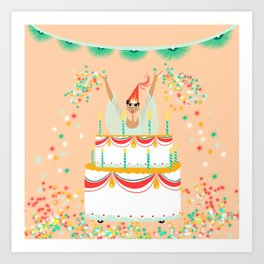 Jumping out of cakes for you Art Print