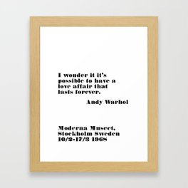 affair that lasts forever - andy quote Framed Art Print