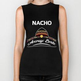 Nacho Average Bride Mexican Wedding Shirt Biker Tank