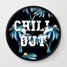 Chill Out Wall Clock