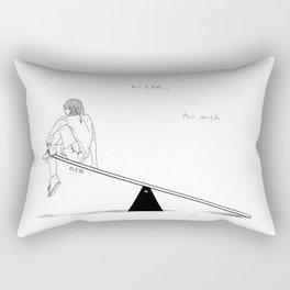Too Little, Too Much Rectangular Pillow