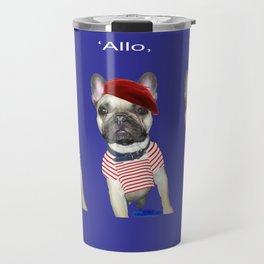 Hello from Pierre the French Bulldog Travel Mug