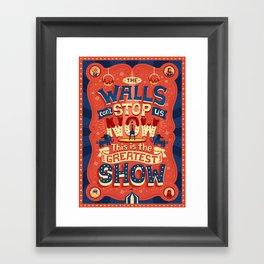The Greatest Show Framed Art Print
