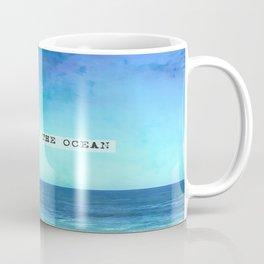 Take me to the ocean Coffee Mug