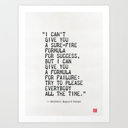 I can't  give you a sure-fire  formula for success, but Art Print