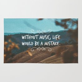 Without music, life would be a mistake Rug