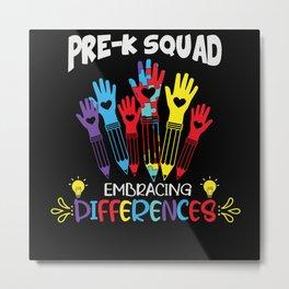 Pre K Squad Embracing Autism Teacher Metal Print