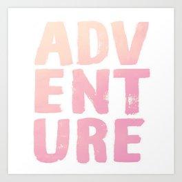 Adventure Watercolor Ink Brushstroke Quote Art Print
